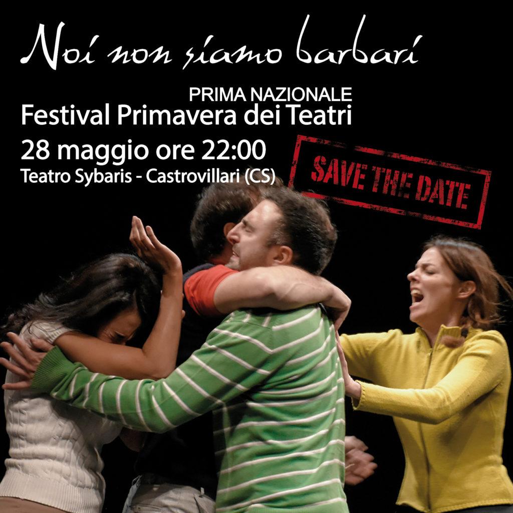 Noi non siamo barbari_Primavera dei Teatri_1